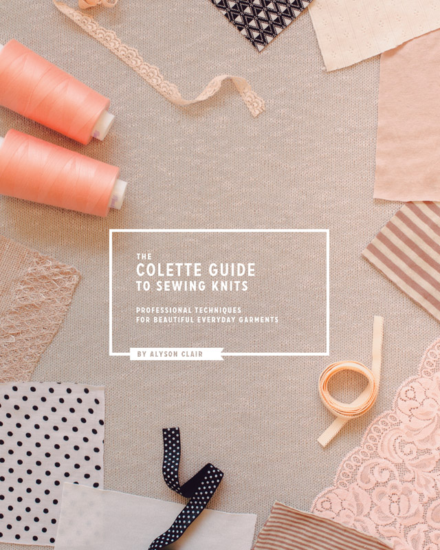 colette guide to sewing knits | LLADYBIRD